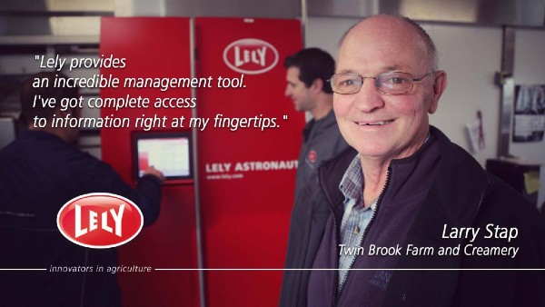 "Larry Stab quote:"" Lely provides an incredible management tool."""